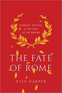 Book cover of The Fate of Rome by Kyle Harper